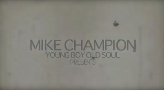 Mike Champion young boy Ol'soul video